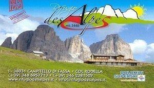 Rifugio Des Alpes, vista panoramica dal Col Rodella sulla Val di Fassa e Val Gardena